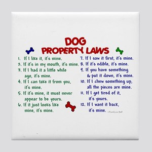 Dog Property Laws 2 Tile Coaster