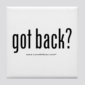got back? Tile Coaster