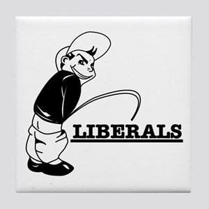 Piss on Liberals Tile Coaster