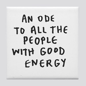 Inspire - Good Energy Tile Coaster