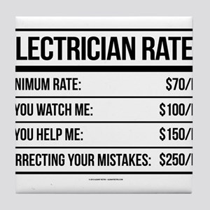Electrician Rates Humor Tile Coaster
