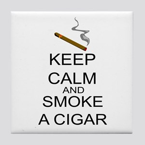 Keep Calm And Smoke A Cigar Tile Coaster