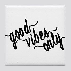 Good Vibes Only Tile Coaster