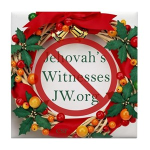 Jehovah Witness Christmas.Tile Coaster