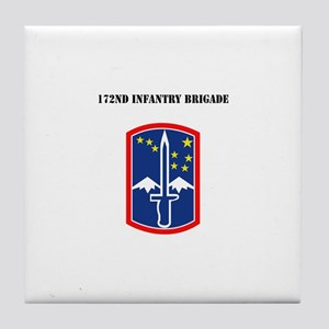 SSI - 172nd Infantry Brigade with Text Tile Coaste