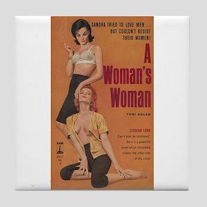 A WOMAN'S WOMAN Tile Coaster