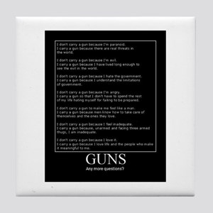 Guns... Any More Questions? Tile Coaster
