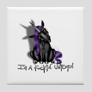 Ima Fuckin Unicorn /Black Tile Coaster