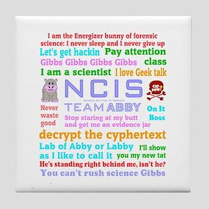 NCIS Abby Quotes Tile Coaster