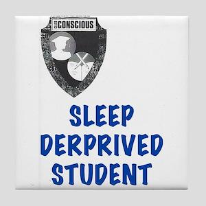 Sleep Deprived Tile Coaster