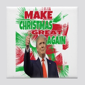 MAKE CHRISTMAS GREAT AGAIN Tile Coaster