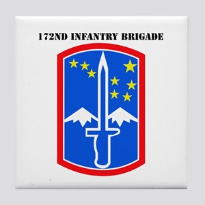SSI-172nd Infantry Brigade with text Tile Coaster