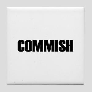 COMMISH Tile Coaster