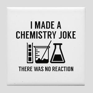 I Made A Chemistry Joke Tile Coaster