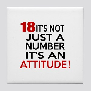 18 It Is Not Just a Number Birthday D Tile Coaster