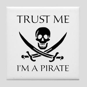 Trust Me I'm a Pirate Tile Coaster