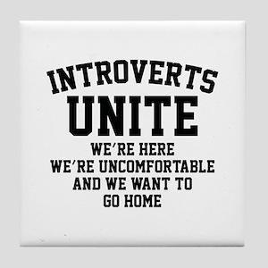 Introverts Unite Tile Coaster