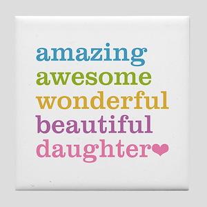 Amazing Daughter Tile Coaster