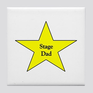 Proud Stage Dad Tile Coaster