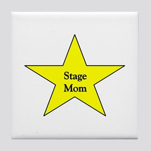 Stage Mom Tile Coaster