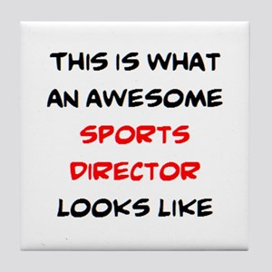 awesome sports director Tile Coaster