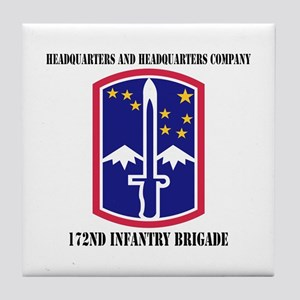 HHC - 172 Infantry Brigade with text Tile Coaster