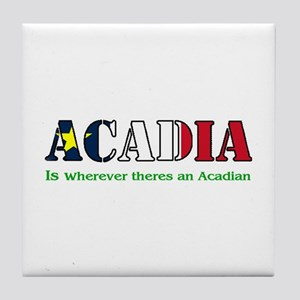 Acadia is where LARGE Tile Coaster
