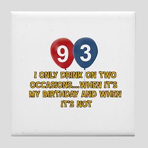 93 year old birthday designs Tile Coaster