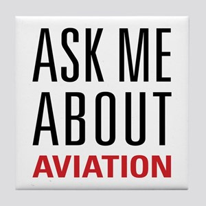 Aviation - Ask Me About Tile Coaster