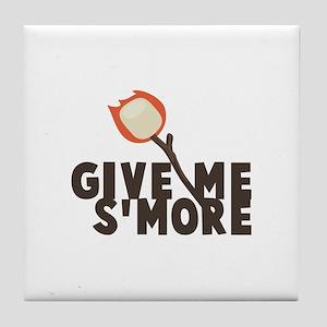 Give Me Smore Tile Coaster