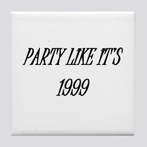 Party like it's 1999 Tile Coaster
