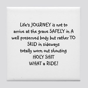Life's journey Tile Coaster