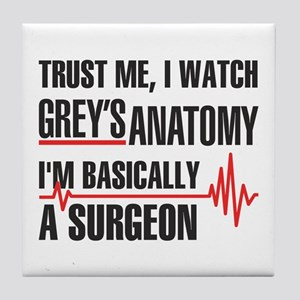 Greys Anatomy Trust me Tile Coaster