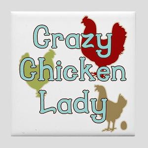 Crazy Chicken Lady Tile Coaster