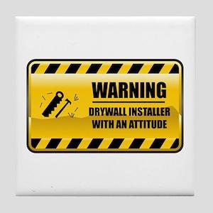 Warning Drywall Installer Tile Coaster