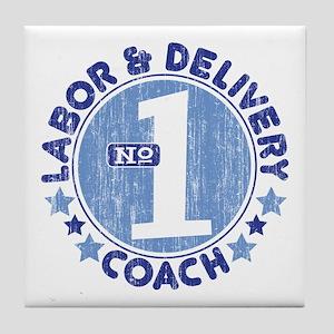 #1 LABOR & DELIVERY COACH Tile Coaster
