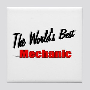 """The World's Best Mechanic"" Tile Coaster"