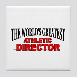 """The World's Greatest Athletic Director"" Tile Coas"