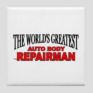 """The World's Greatest Auto Body Repairman"" Tile Co"
