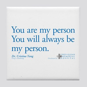 You Are My Person Tile Coaster