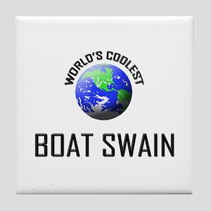 World's Coolest BOAT SWAIN Tile Coaster