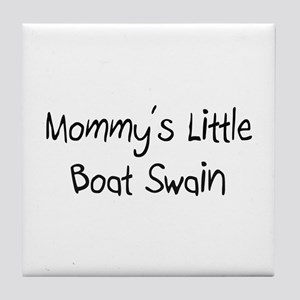 Mommy's Little Boat Swain Tile Coaster