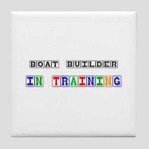 Boat Builder In Training Tile Coaster