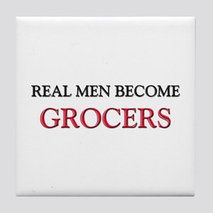 Real Men Become Grocers Tile Coaster
