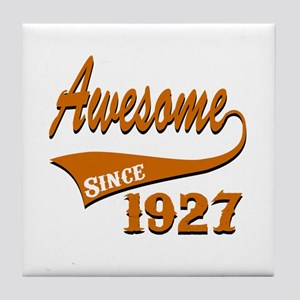 Awesome Since 1927 Birthday Designs Tile Coaster
