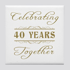 Celebrating 40 Years Together Tile Coaster