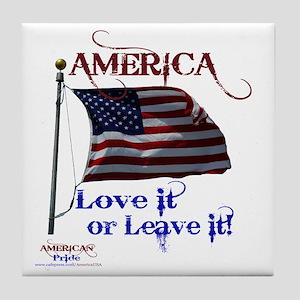 America Love It or Leave it Tile Coaster