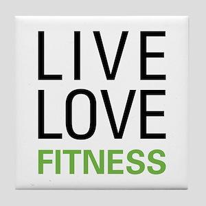 Live Love Fitness Tile Coaster