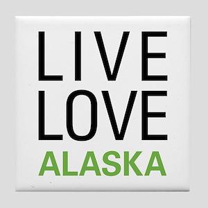 Live Love Alaska Tile Coaster