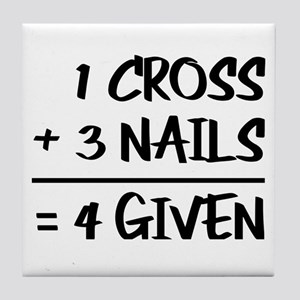 One Cross Plus Three Nails Equals For Tile Coaster